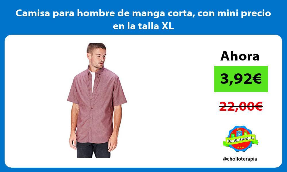 Camisa para hombre de manga corta con mini precio en la talla XL
