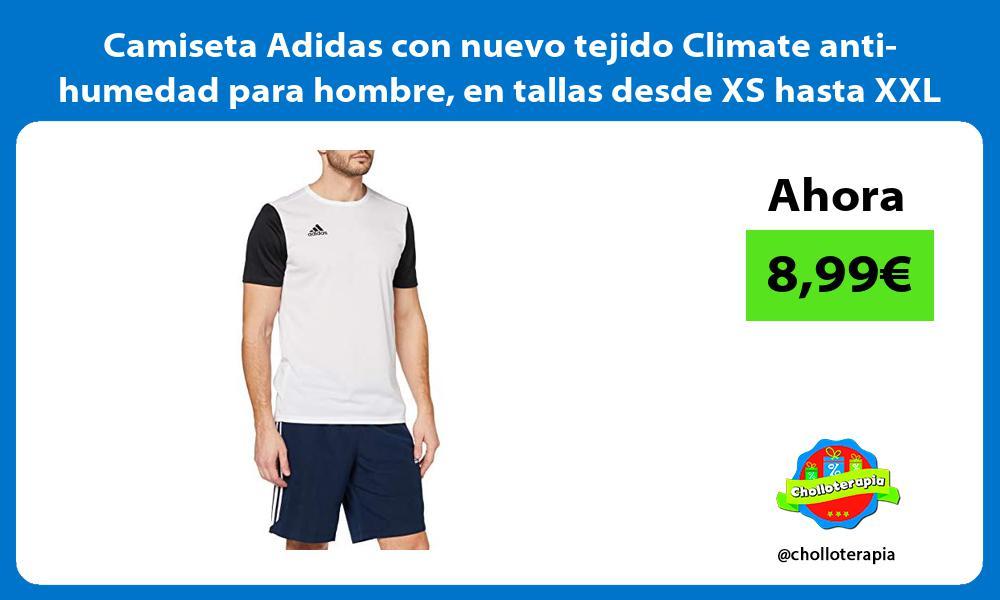 Camiseta Adidas con nuevo tejido Climate anti humedad para hombre en tallas desde XS hasta XXL