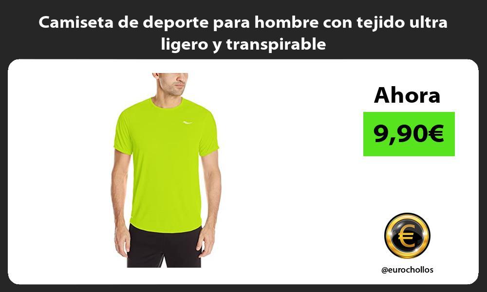 Camiseta de deporte para hombre con tejido ultra ligero y transpirable