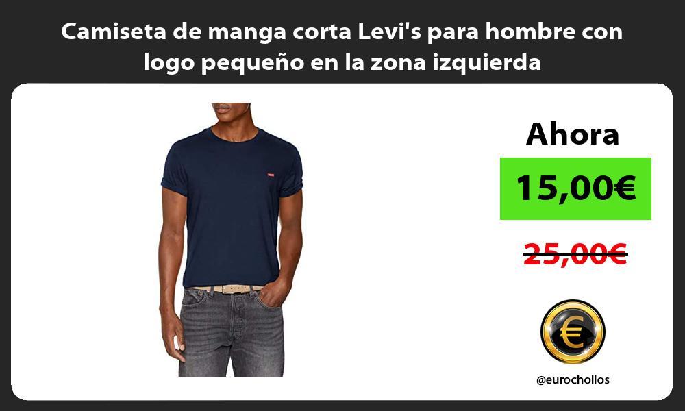 Camiseta de manga corta Levis para hombre con logo pequeño en la zona izquierda