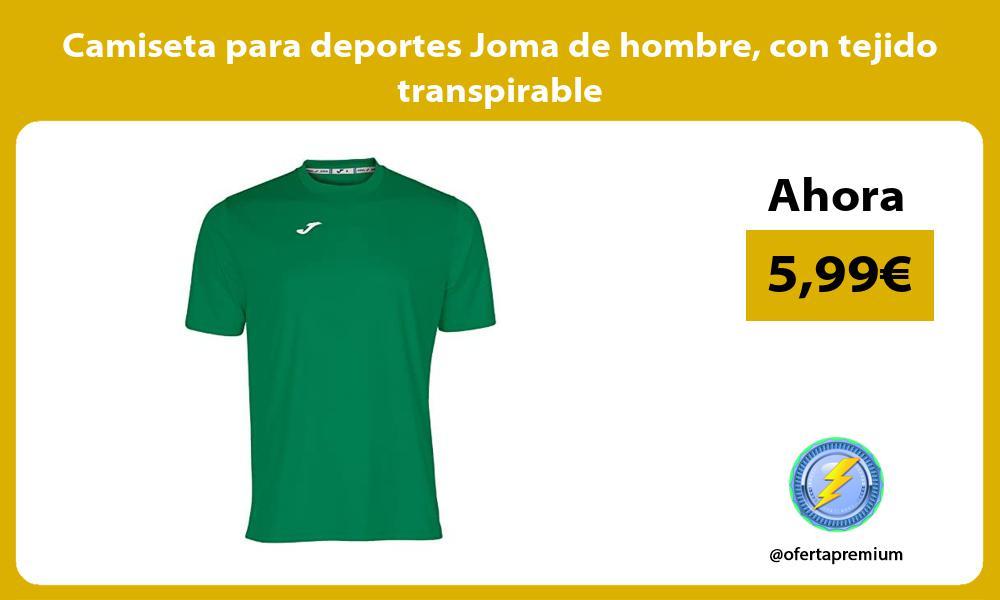 Camiseta para deportes Joma de hombre con tejido transpirable
