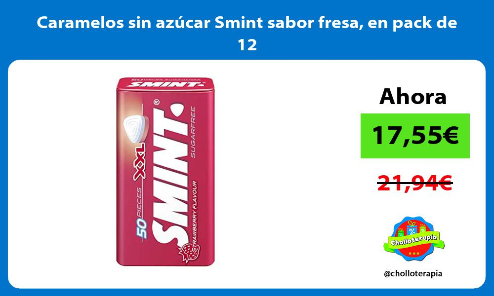 Caramelos sin azúcar Smint sabor fresa en pack de 12