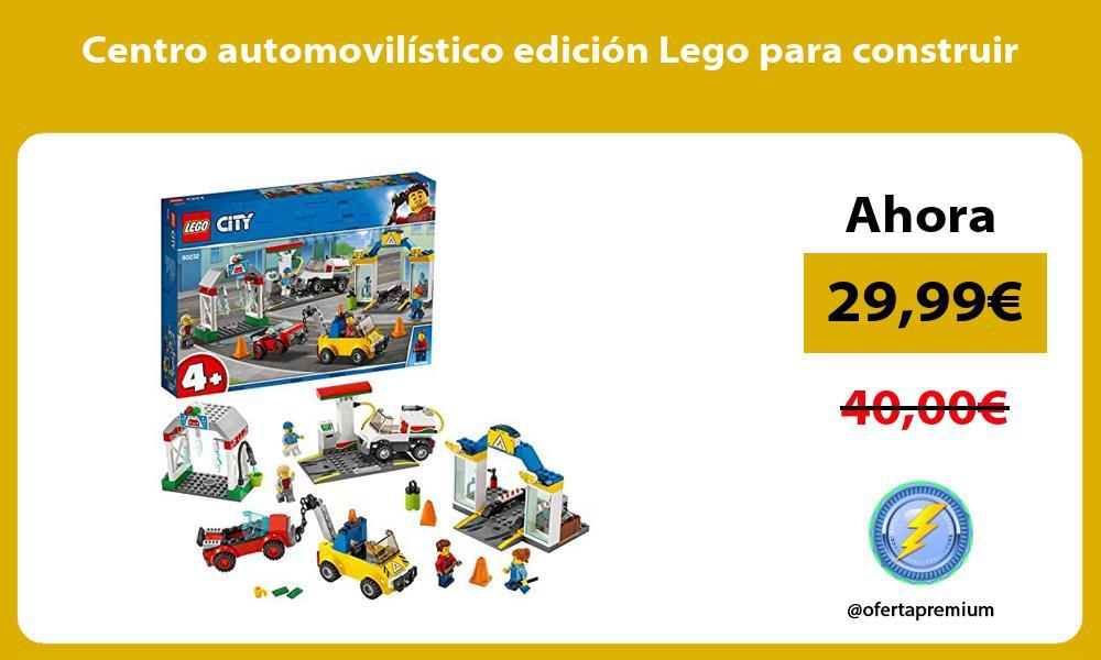 Centro automovilístico edición Lego para construir