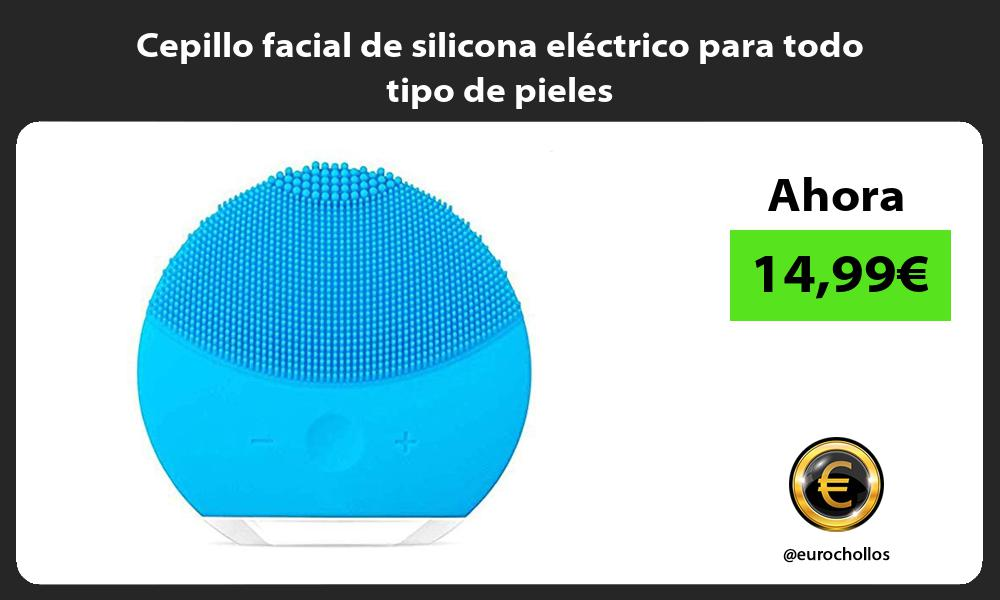 Cepillo facial de silicona eléctrico para todo tipo de pieles