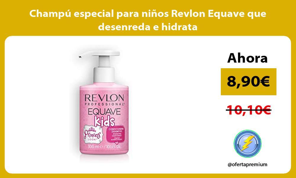 Champú especial para niños Revlon Equave que desenreda e hidrata