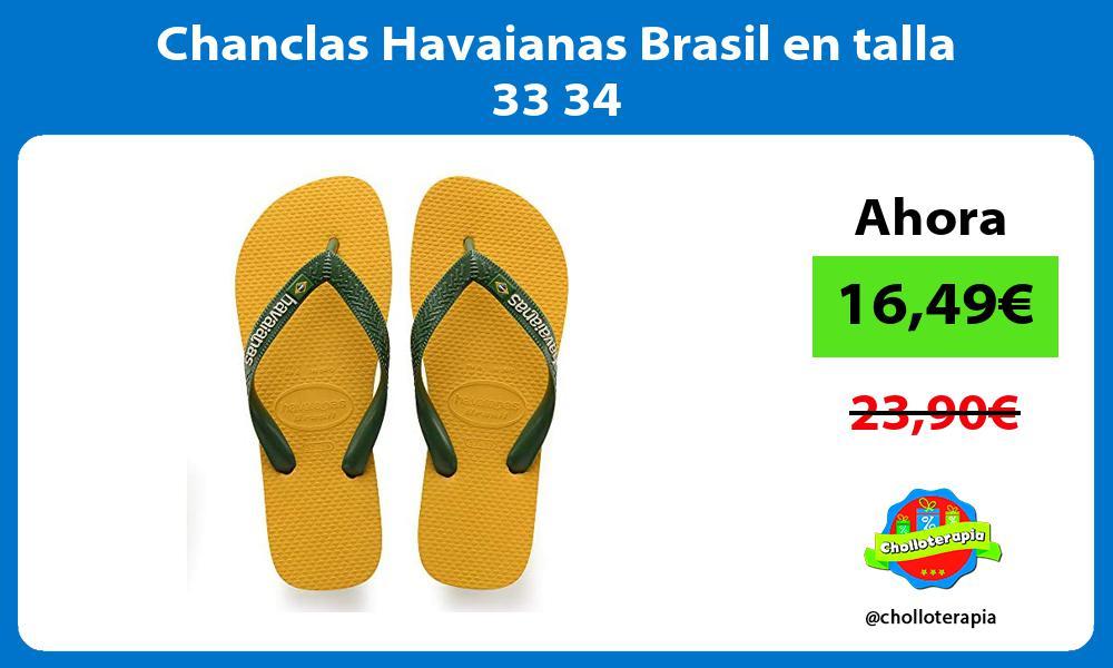 Chanclas Havaianas Brasil en talla 33 34