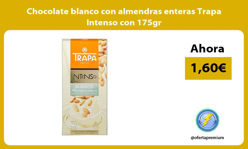 Chocolate blanco con almendras enteras Trapa Intenso con 175gr