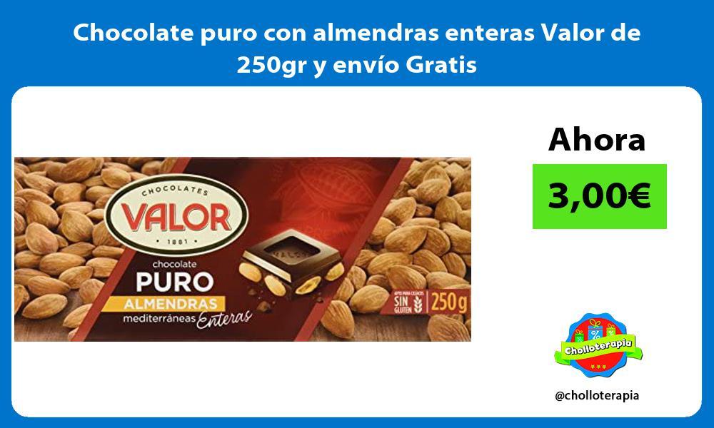 Chocolate puro con almendras enteras Valor de 250gr y envío Gratis