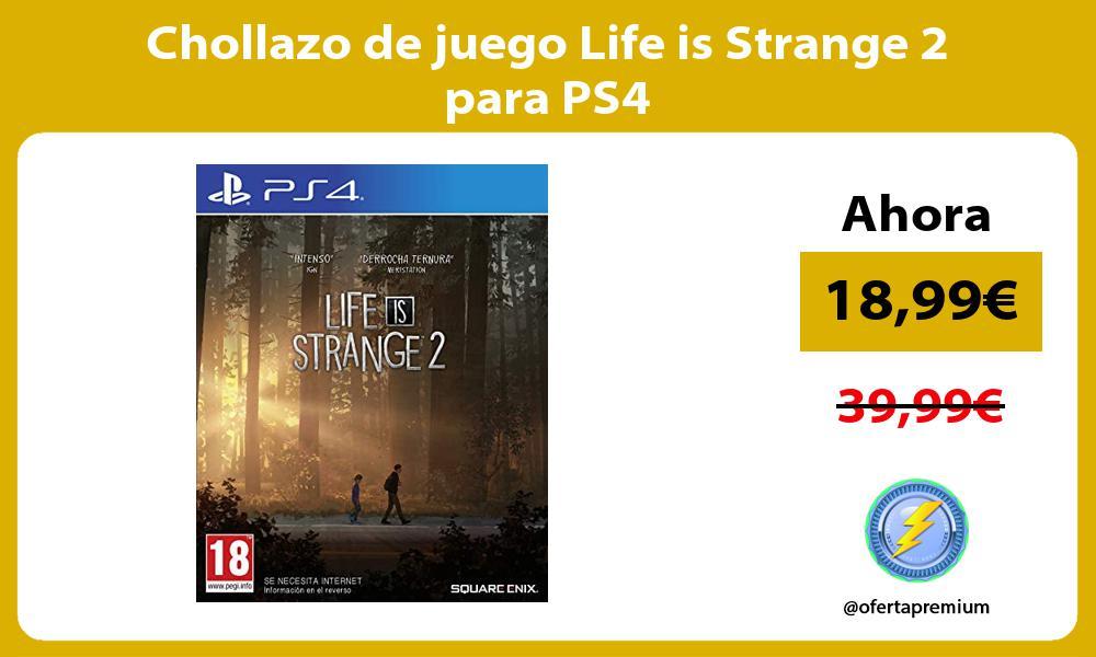 Chollazo de juego Life is Strange 2 para PS4