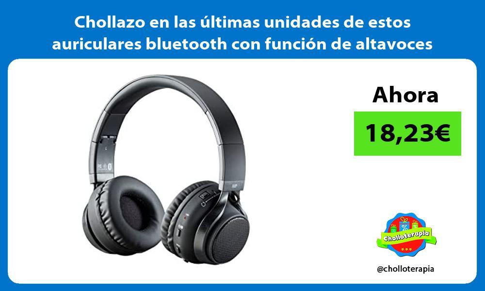 Chollazo en las últimas unidades de estos auriculares bluetooth con función de altavoces externos