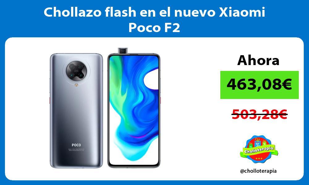 Chollazo flash en el nuevo Xiaomi Poco F2