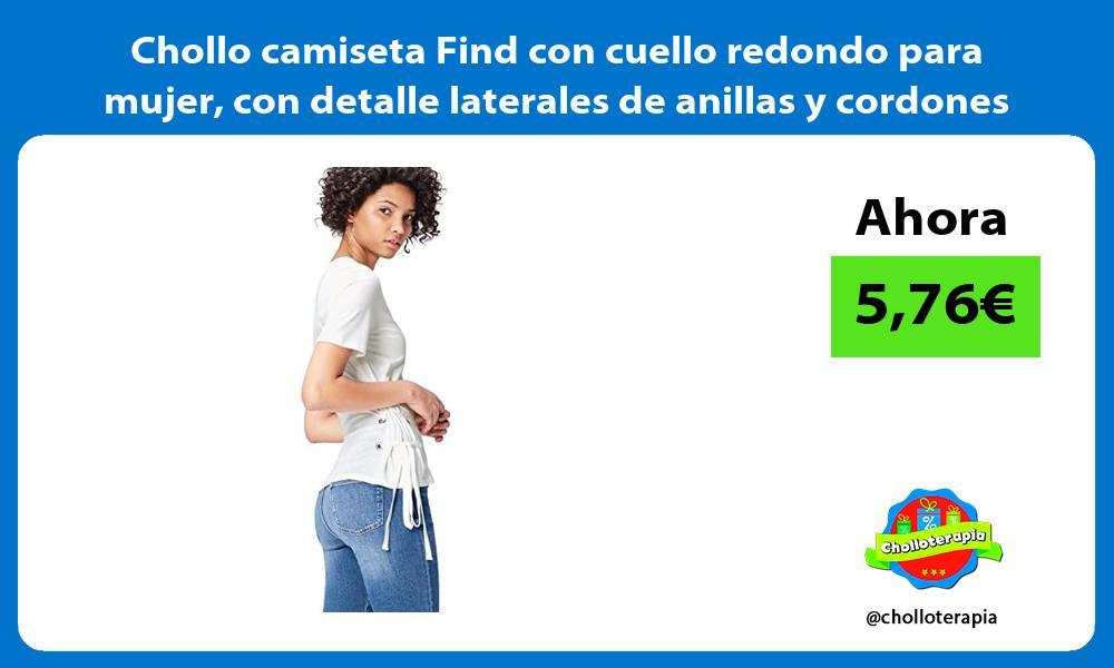 Chollo camiseta Find con cuello redondo para mujer con detalle laterales de anillas y cordones