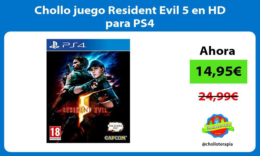 Chollo juego Resident Evil 5 en HD para PS4