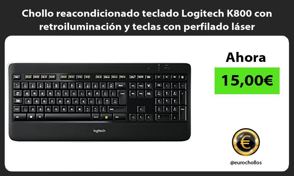 Chollo reacondicionado teclado Logitech K800 con retroiluminación y teclas con perfilado láser