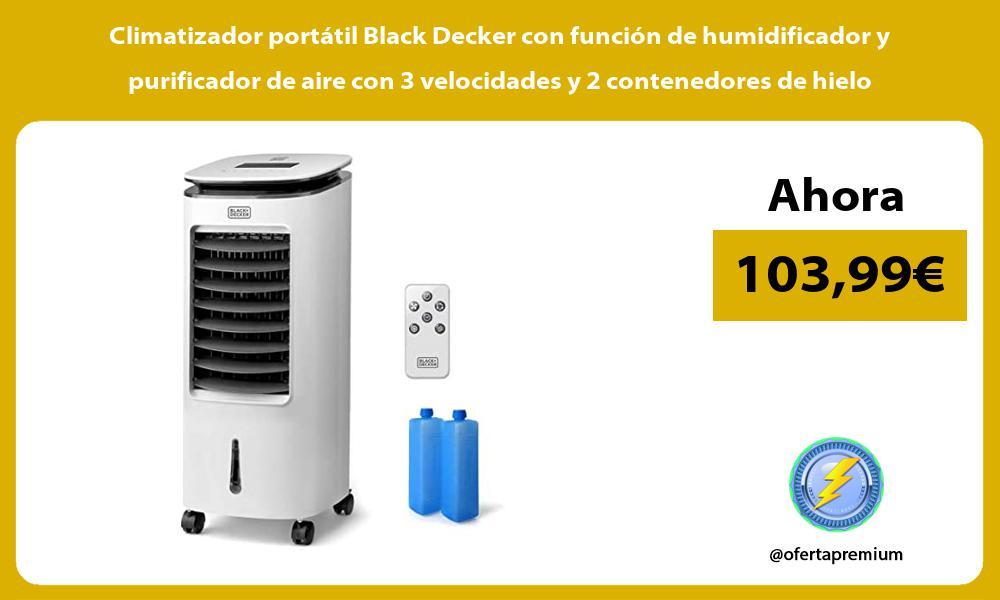 Climatizador portátil Black Decker con función de humidificador y purificador de aire con 3 velocidades y 2 contenedores de hielo