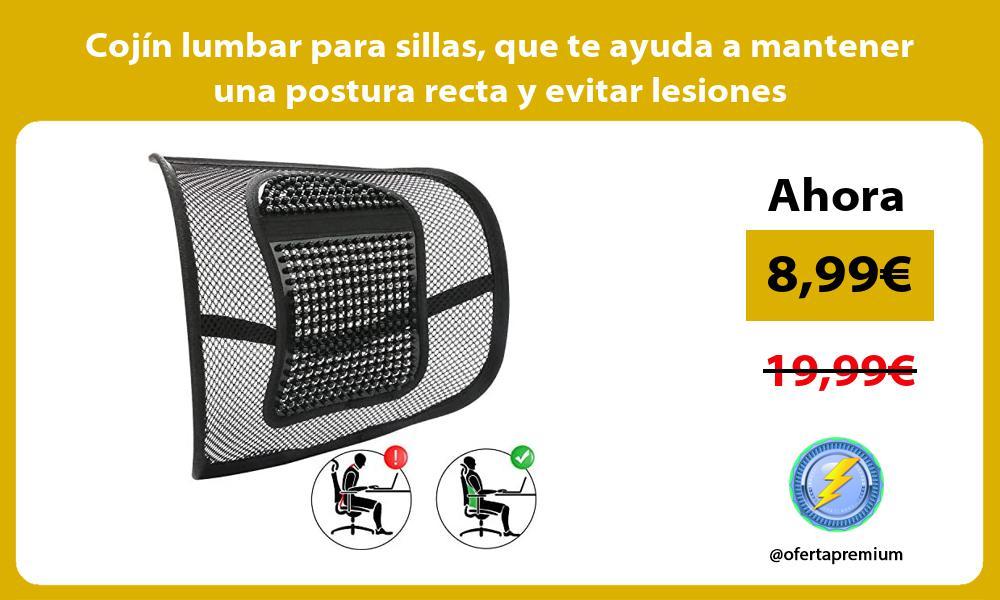 Cojín lumbar para sillas que te ayuda a mantener una postura recta y evitar lesiones
