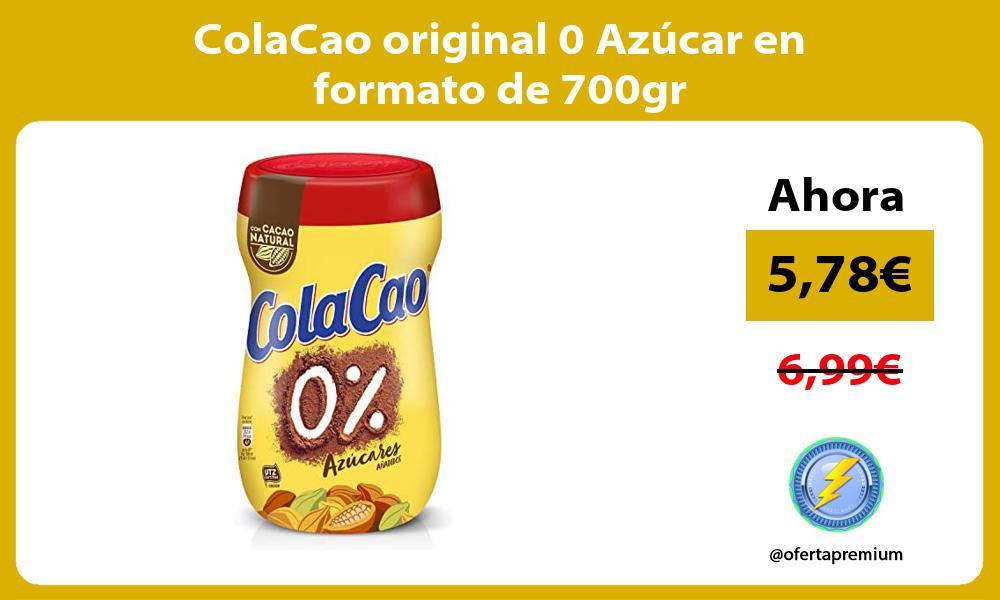 ColaCao original 0 Azúcar en formato de 700gr