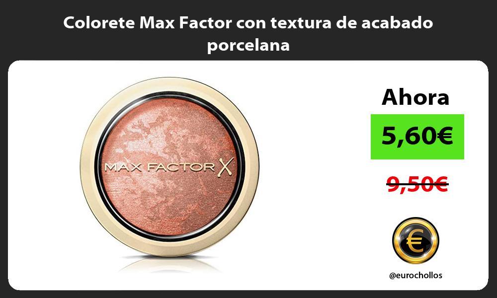 Colorete Max Factor con textura de acabado porcelana