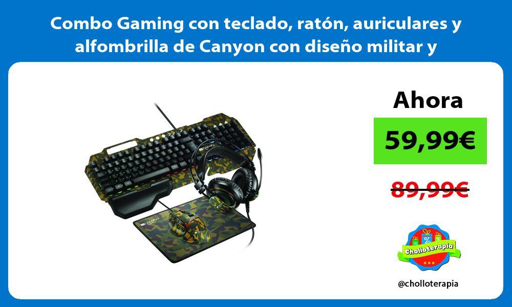 Combo Gaming con teclado ratón auriculares y alfombrilla de Canyon con diseño militar y exclusivo