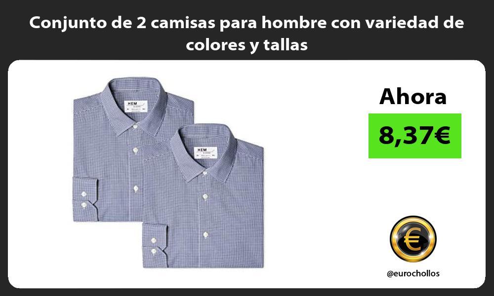 Conjunto de 2 camisas para hombre con variedad de colores y tallas
