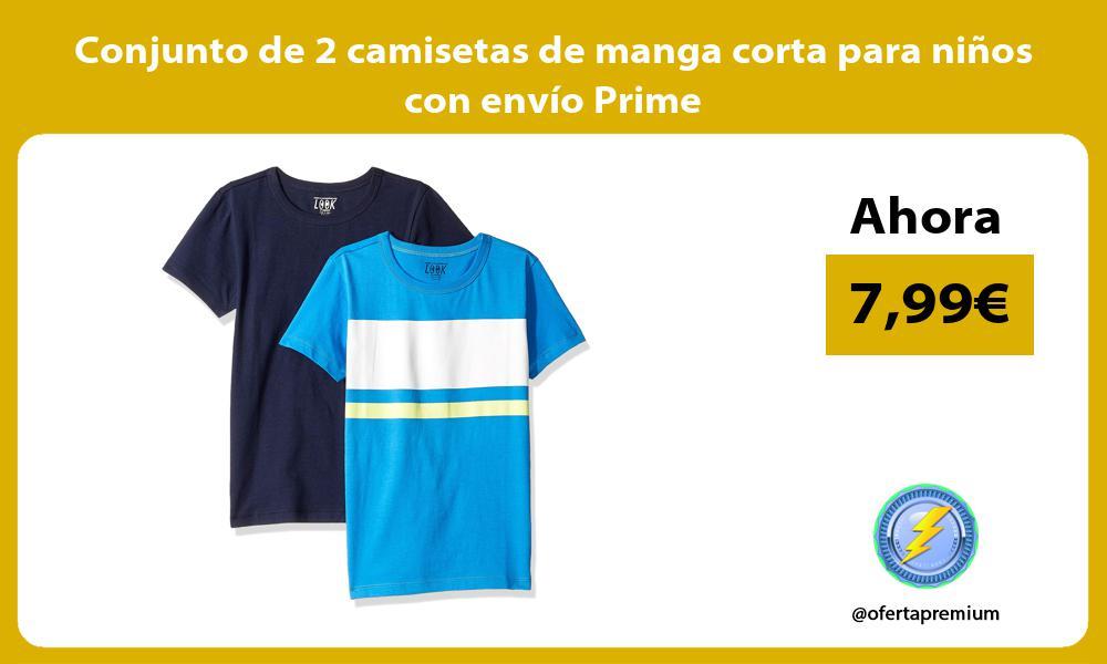 Conjunto de 2 camisetas de manga corta para niños con envío Prime