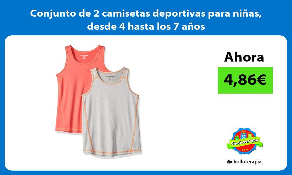 Conjunto de 2 camisetas deportivas para niñas desde 4 hasta los 7 años
