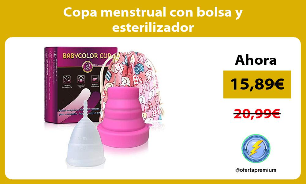Copa menstrual con bolsa y esterilizador