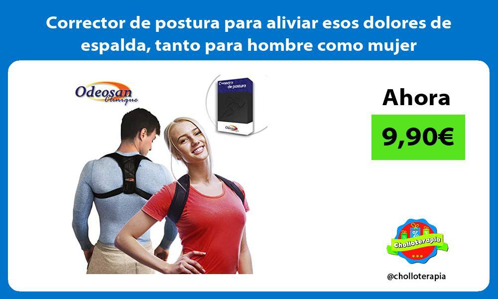 Corrector de postura para aliviar esos dolores de espalda tanto para hombre como mujer