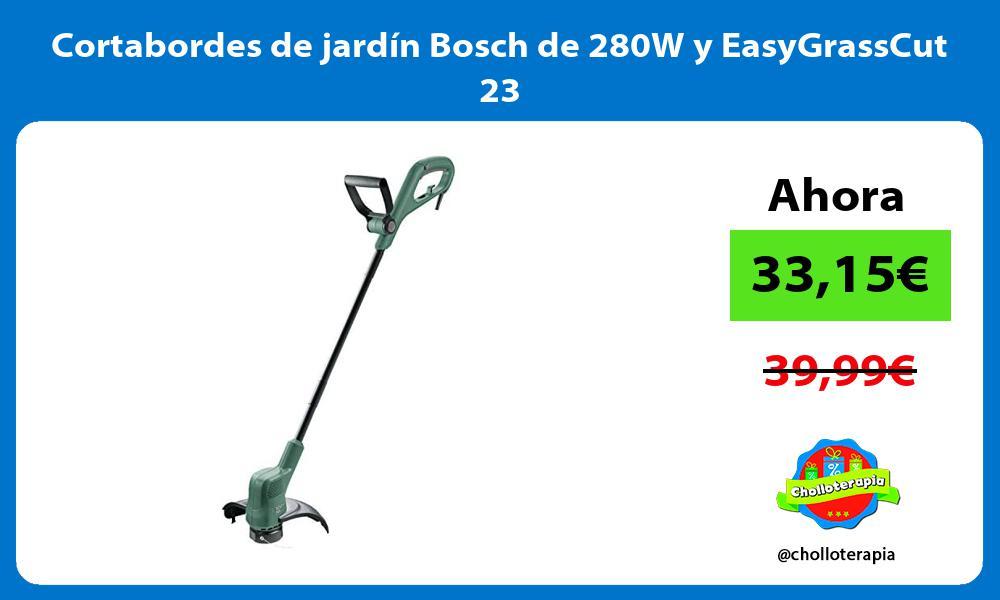 Cortabordes de jardín Bosch de 280W y EasyGrassCut 23