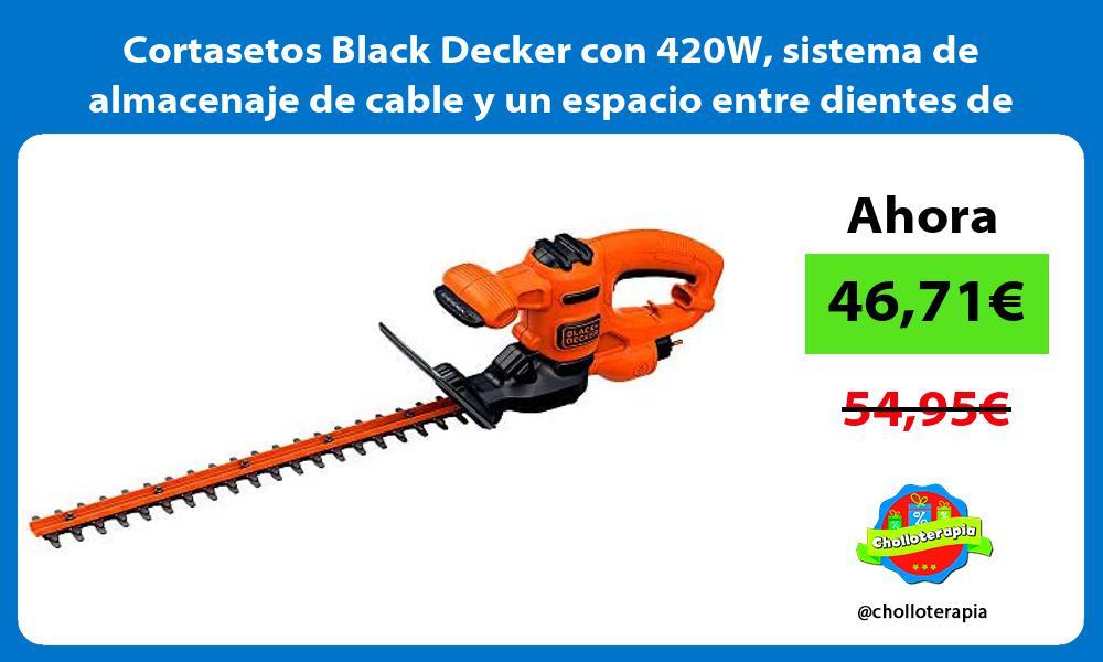 Cortasetos Black Decker con 420W sistema de almacenaje de cable y un espacio entre dientes de 16mm