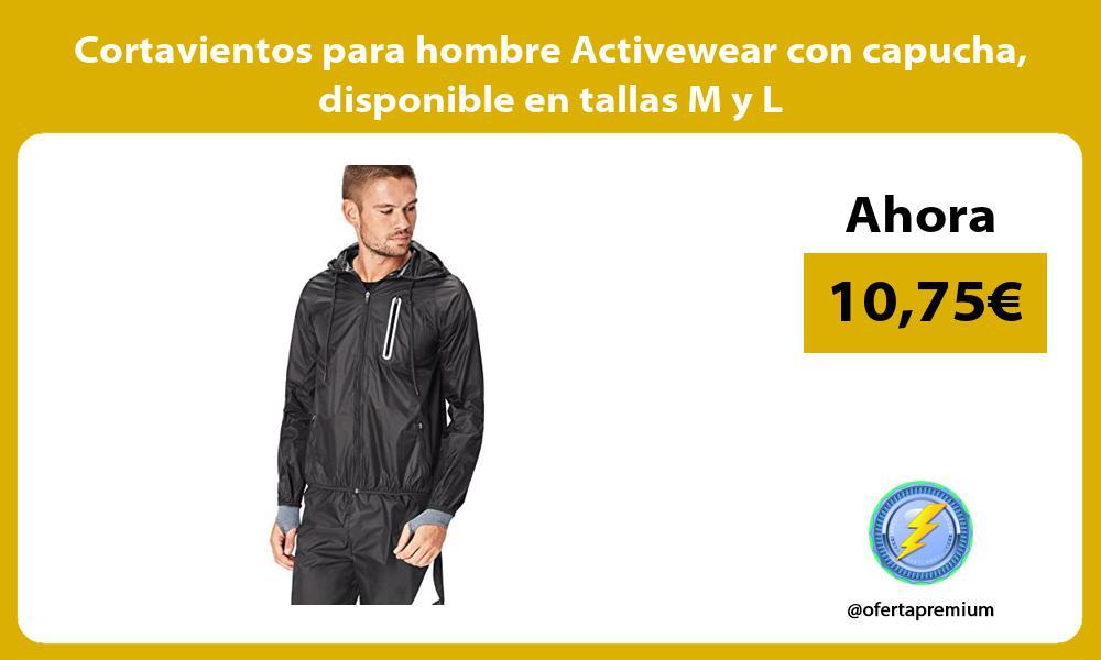 Cortavientos para hombre Activewear con capucha disponible en tallas M y L