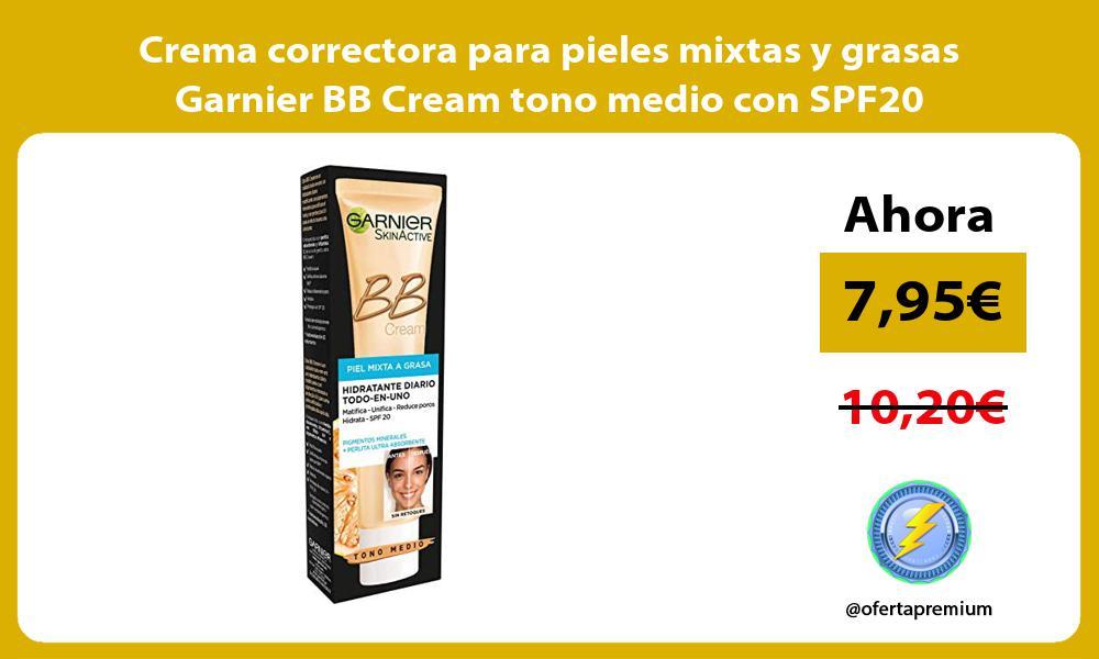 Crema correctora para pieles mixtas y grasas Garnier BB Cream tono medio con SPF20