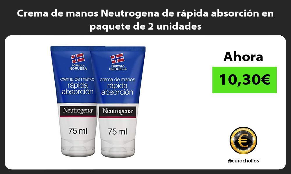 Crema de manos Neutrogena de rápida absorción en paquete de 2 unidades