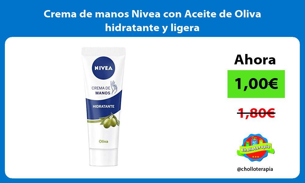 Crema de manos Nivea con Aceite de Oliva hidratante y ligera