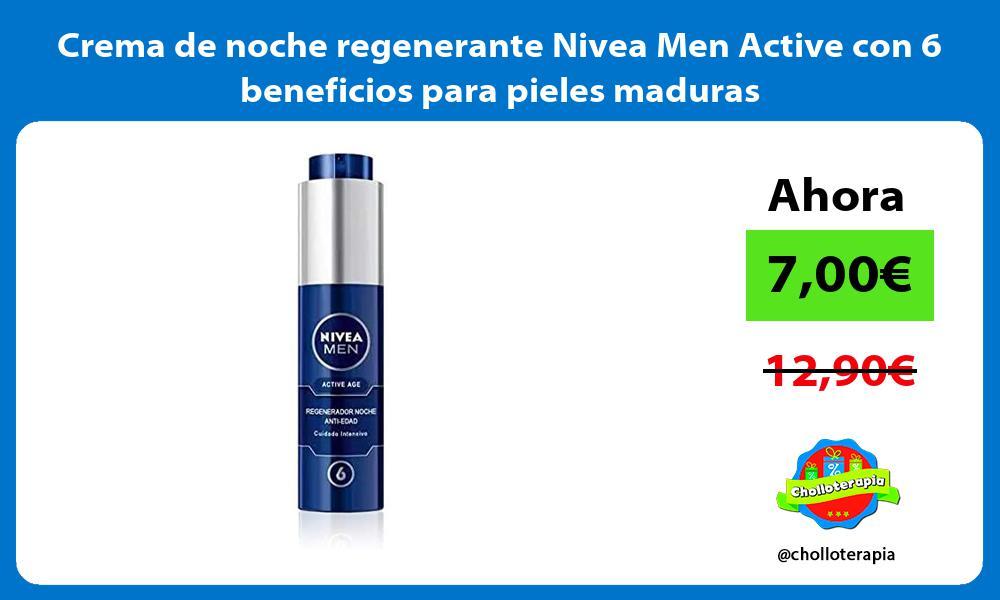 Crema de noche regenerante Nivea Men Active con 6 beneficios para pieles maduras