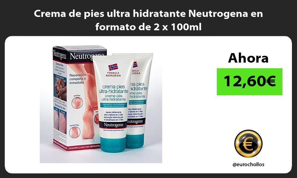 Crema de pies ultra hidratante Neutrogena en formato de 2 x 100ml