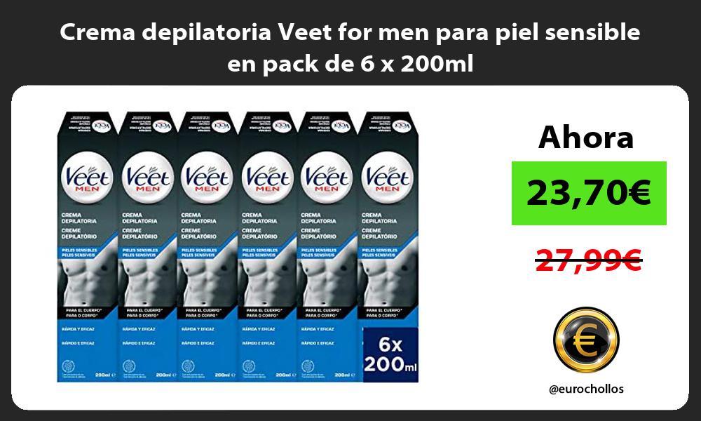 Crema depilatoria Veet for men para piel sensible en pack de 6 x 200ml
