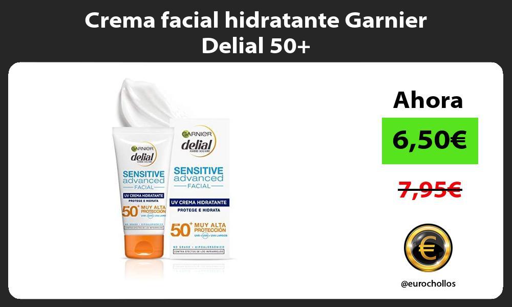 Crema facial hidratante Garnier Delial 50