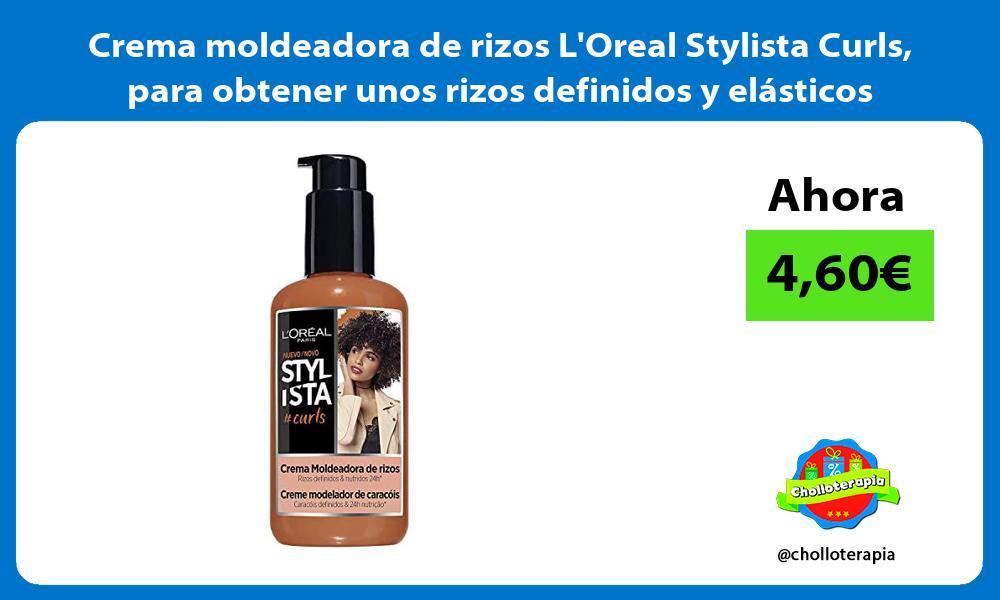 Crema moldeadora de rizos LOreal Stylista Curls para obtener unos rizos definidos y elásticos
