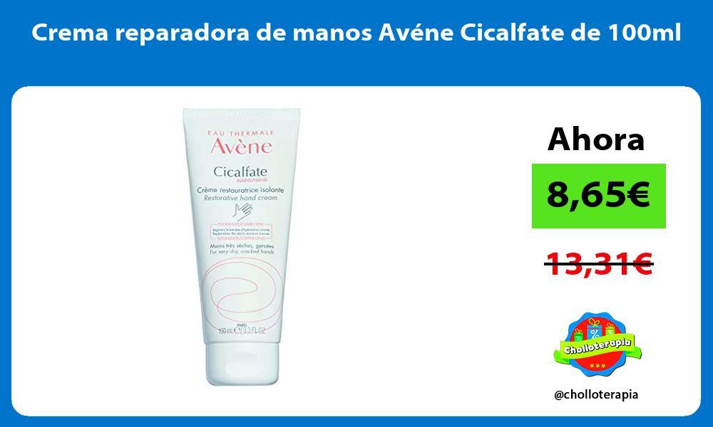 Crema reparadora de manos Avéne Cicalfate de 100ml