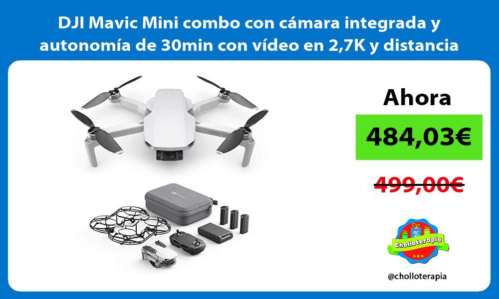 DJI Mavic Mini combo con cámara integrada y autonomía de 30min con vídeo en 27K y distancia de 2Km