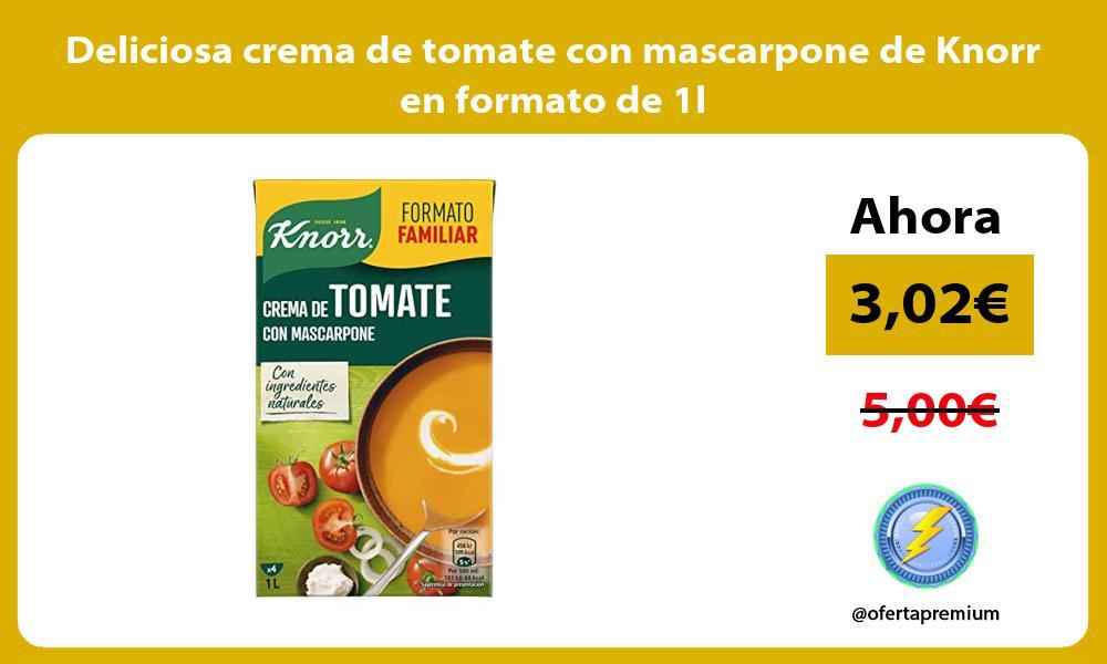 Deliciosa crema de tomate con mascarpone de Knorr en formato de 1l
