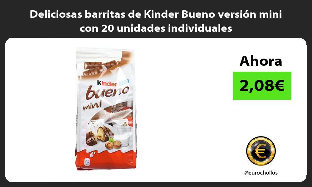 Deliciosas barritas de Kinder Bueno versión mini con 20 unidades individuales