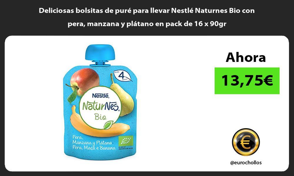 Deliciosas bolsitas de puré para llevar Nestlé Naturnes Bio con pera manzana y plátano en pack de 16 x 90gr