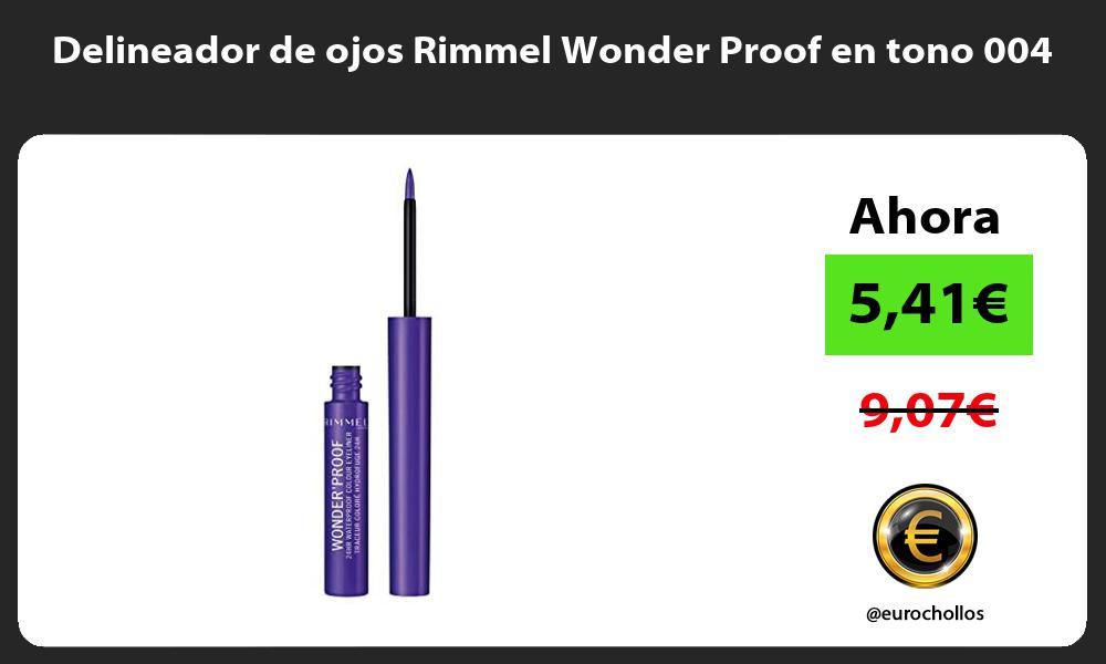 Delineador de ojos Rimmel Wonder Proof en tono 004
