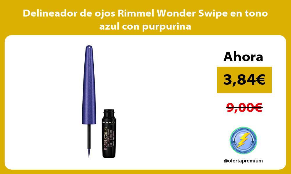 Delineador de ojos Rimmel Wonder Swipe en tono azul con purpurina
