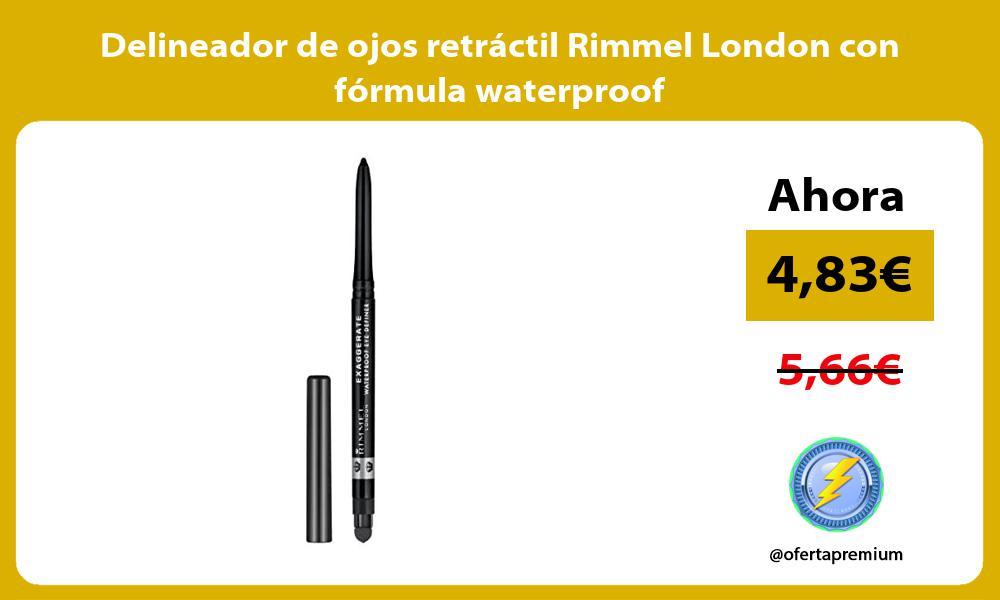 Delineador de ojos retráctil Rimmel London con fórmula waterproof