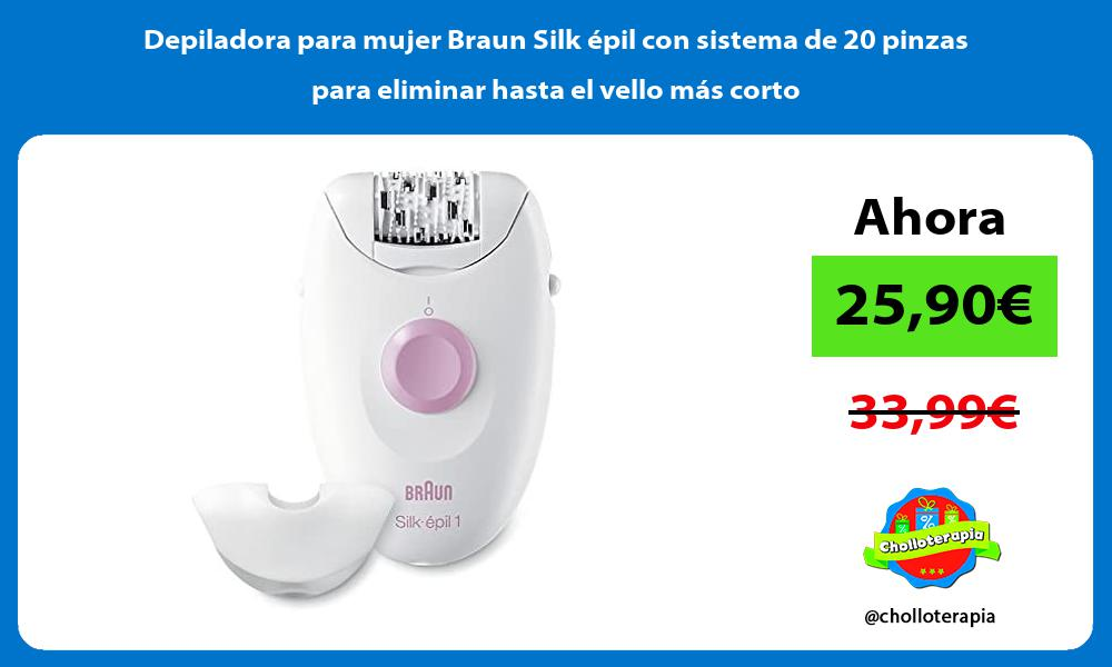 Depiladora para mujer Braun Silk épil con sistema de 20 pinzas para eliminar hasta el vello más corto