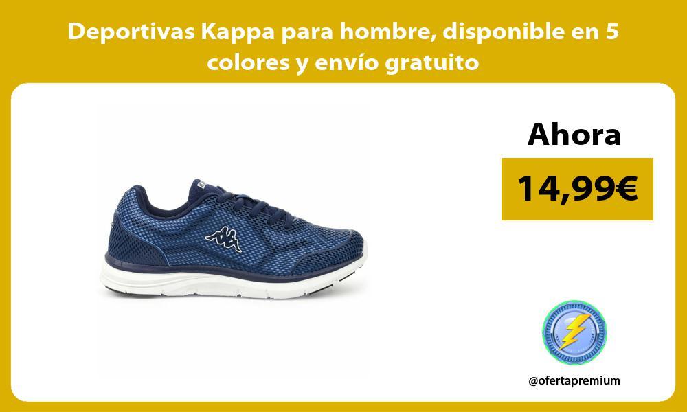Deportivas Kappa para hombre disponible en 5 colores y envío gratuito