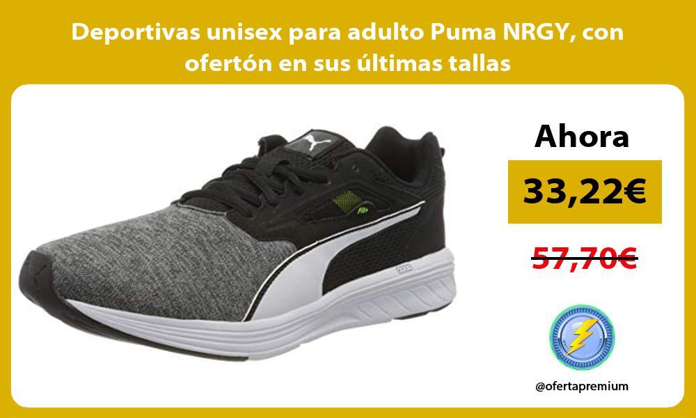 Deportivas unisex para adulto Puma NRGY con ofertón en sus últimas tallas